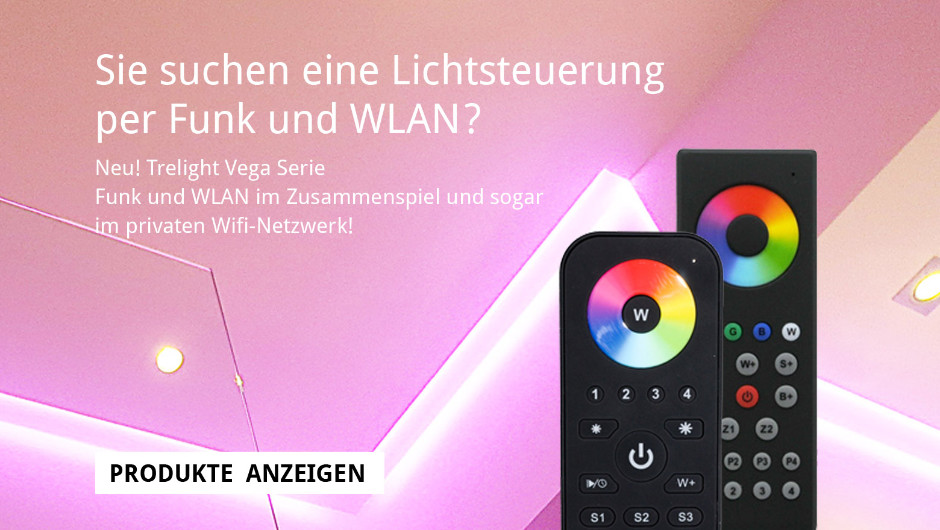 Neu! Trelight Vega Serie, Funk und WLAN im Zusammenspiel und sogar im privaten Wifi-Netzwerk!